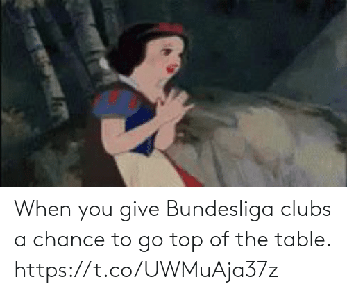 Memes, 🤖, and Table: When you give Bundesliga clubs a chance to go top of the table.   https://t.co/UWMuAja37z