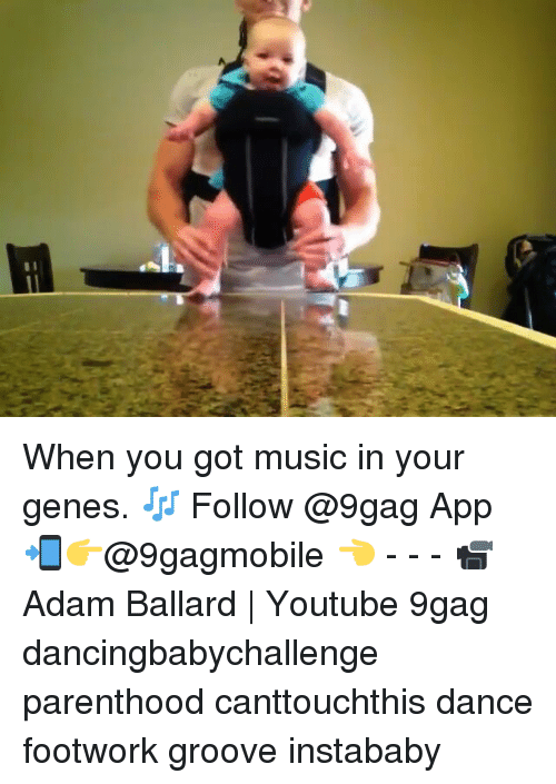 Grooving: When you got music in your genes. 🎶 Follow @9gag App📲👉@9gagmobile 👈 - - - 📹 Adam Ballard | Youtube 9gag dancingbabychallenge parenthood canttouchthis dance footwork groove instababy