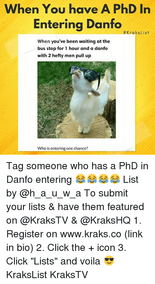 """hefty: When You have A PhD In  Enterina Danfo  #KraksList  When you've been waiting at the  bus stop for 1 hour and a danfo  WI  with 2 hefty men pull up  Who is entering one chance? Tag someone who has a PhD in Danfo entering 😂😂😂😂 List by @h_a_u_w_a To submit your lists & have them featured on @KraksTV & @KraksHQ 1. Register on www.kraks.co (link in bio) 2. Click the + icon 3. Click """"Lists"""" and voila 😎 KraksList KraksTV"""
