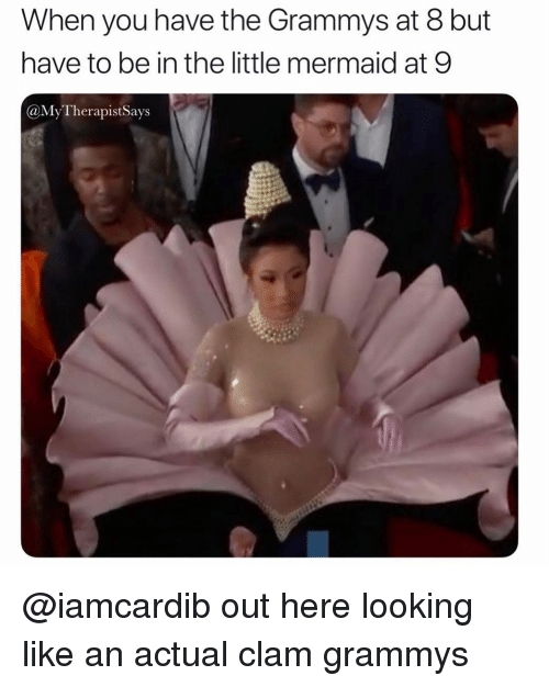 Grammys: When you have the Grammys at 8 but  have to be in the little mermaid at 9  @MyTherapistSays @iamcardib out here looking like an actual clam grammys