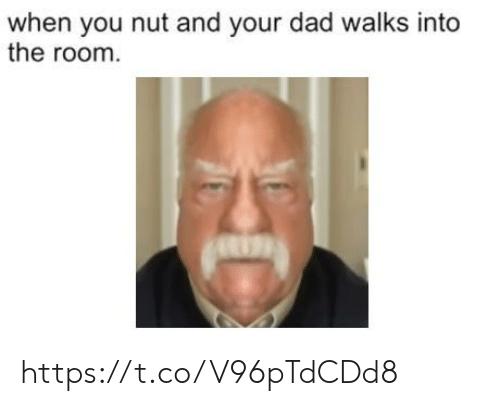 Dad, You, and The Room: when you nut and your dad walks into  the room https://t.co/V96pTdCDd8
