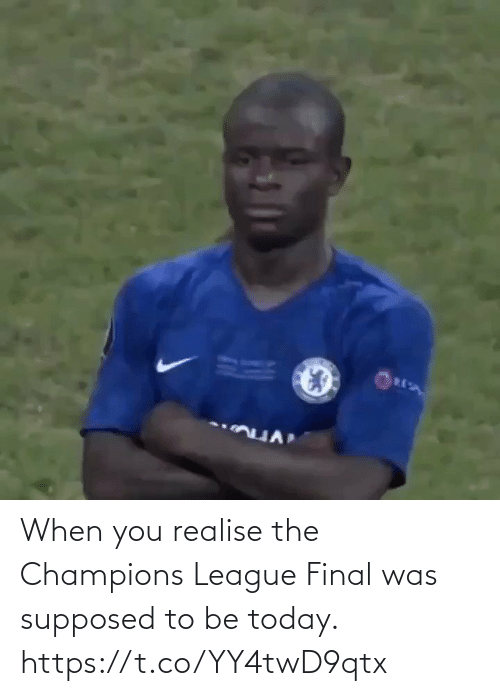 soccer: When you realise the Champions League Final was supposed to be today. https://t.co/YY4twD9qtx