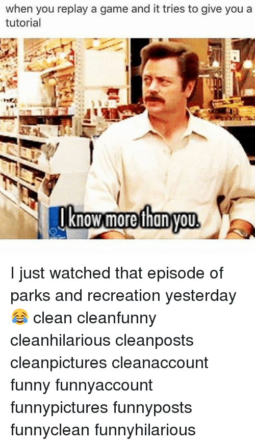Parks and Recreation: when you replay a game and it tries to give you a  tutorial I just watched that episode of parks and recreation yesterday 😂 clean cleanfunny cleanhilarious cleanposts cleanpictures cleanaccount funny funnyaccount funnypictures funnyposts funnyclean funnyhilarious