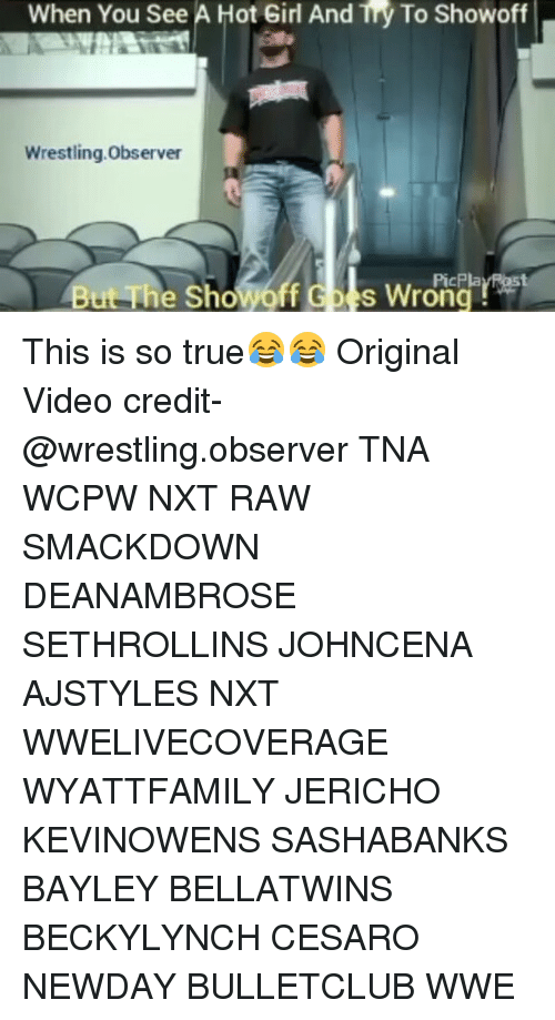Observative: When You See A Hot Girl And Try To Showoff  Wrestling.Observer  wrong  But The Show% This is so true😂😂 Original Video credit- @wrestling.observer TNA WCPW NXT RAW SMACKDOWN DEANAMBROSE SETHROLLINS JOHNCENA AJSTYLES NXT WWELIVECOVERAGE WYATTFAMILY JERICHO KEVINOWENS SASHABANKS BAYLEY BELLATWINS BECKYLYNCH CESARO NEWDAY BULLETCLUB WWE