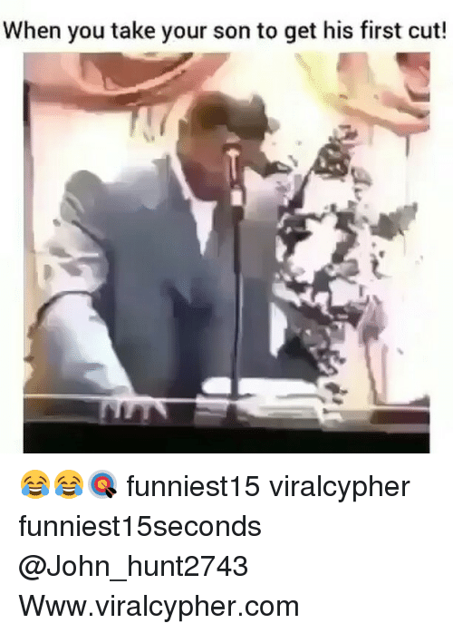 Sonned: When you take your son to get his first cut! 😂😂🎯 funniest15 viralcypher funniest15seconds @John_hunt2743 Www.viralcypher.com