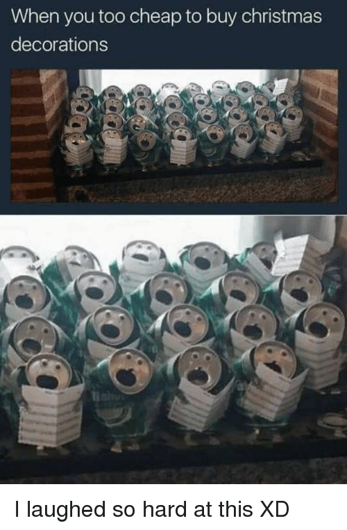 Christmas Decorations: When you too cheap to buy christmas  decorations I laughed so hard at this XD