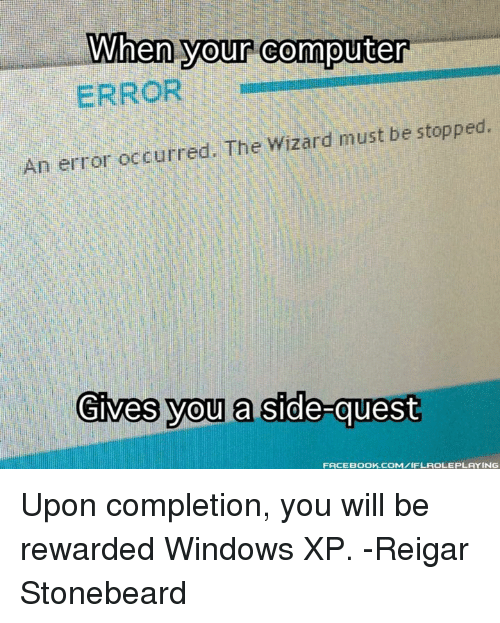 When Your Computer ERROR an Error Occurred the Wizard Must