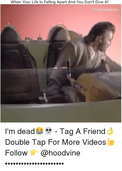 Hoodvine: When Your Life Is Falling Apart And You Don't Give Af  (a streetvines I'm dead😂💀 - Tag A Friend👌 Double Tap For More Videos👍 Follow 👉 @hoodvine ••••••••••••••••••••••