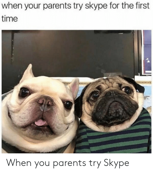 Parents, Skype, and Time: when your parents try skype for the first  time When you parents try Skype