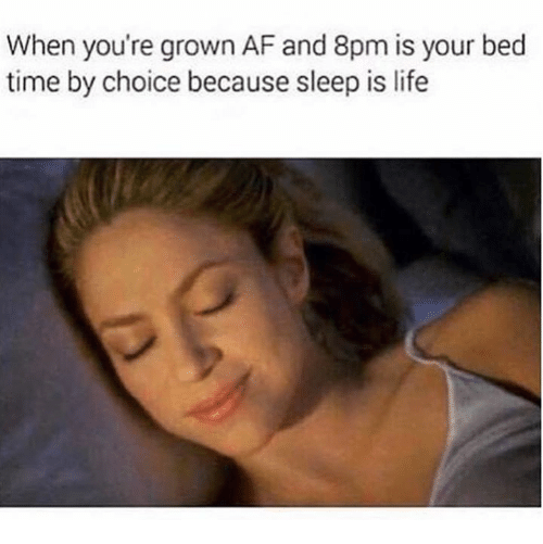 bedding: When you're grown AF and 8pm is your bed  time by choice because sleep is life