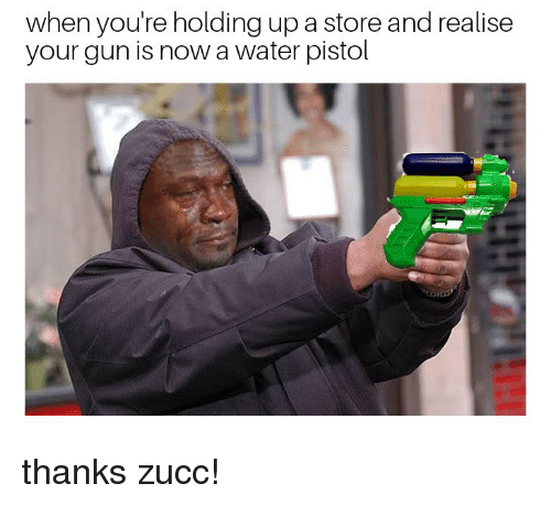 When Youre Holding Up A Store And Realise Your Gun Is Now A Water