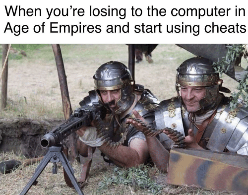 cheats: When you're losing to the computer ir  Age of Empires and start using cheats
