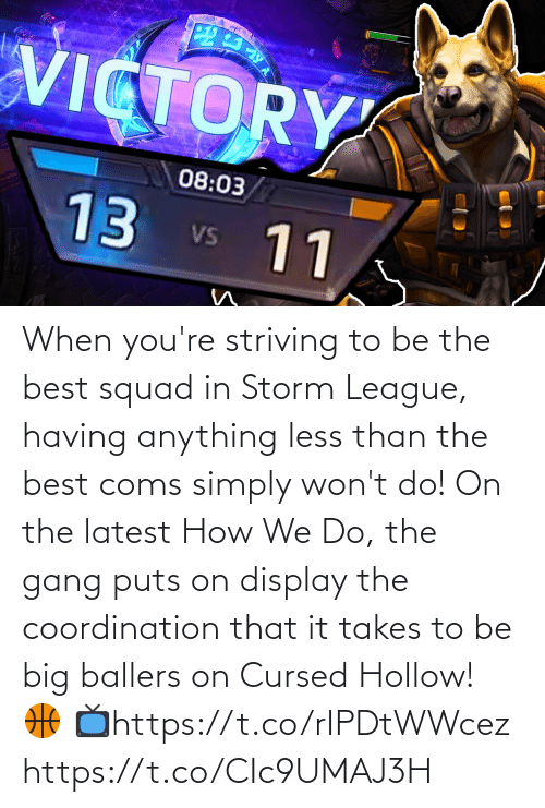 storm: When you're striving to be the best squad in Storm League, having anything less than the best coms simply won't do!  On the latest How We Do, the gang puts on display the coordination that it takes to be big ballers on Cursed Hollow! 🏀  📺https://t.co/rIPDtWWcez https://t.co/CIc9UMAJ3H