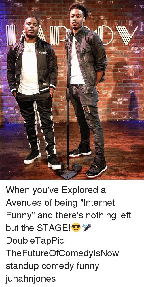 """Standup: When you've Explored all Avenues of being """"Internet Funny"""" and there's nothing left but the STAGE!😎🎤 DoubleTapPic TheFutureOfComedyIsNow standup comedy funny juhahnjones"""