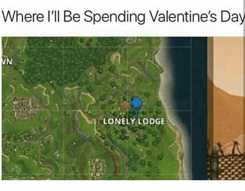 Valentine's Day, Day, and Valentines: Where l'll Be Spending Valentine's Day  LONELY LODGE