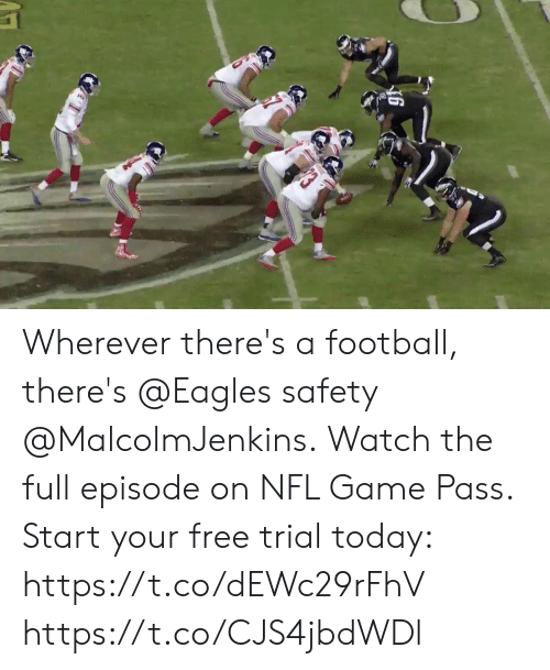 Philadelphia Eagles, Football, and Memes: Wherever there's a football, there's @Eagles safety @MalcolmJenkins.  Watch the full episode on NFL Game Pass. Start your free trial today: https://t.co/dEWc29rFhV https://t.co/CJS4jbdWDl