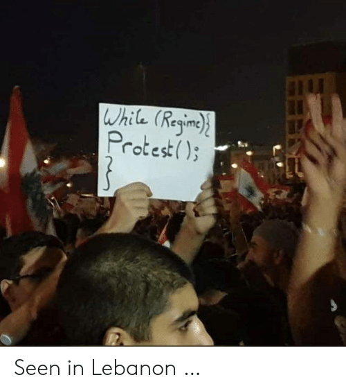 Protest: While (Regine  Protest) Seen in Lebanon …