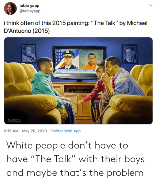 "boys: White people don't have to have ""The Talk"" with their boys and maybe that's the problem"