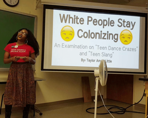 "teen: White People Stay  Colonizing  An Examination on ""Teen Dance Crazes""  and ""Teen Slang""  MAKE AMERICA  BROWN AGAIN  By: Taylor AmLittle"