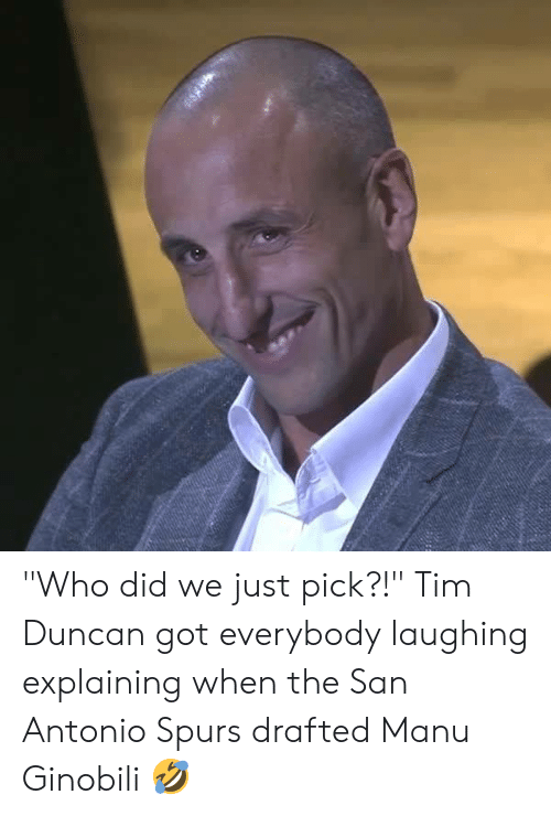 "San Antonio: ""Who did we just pick?!""  Tim Duncan got everybody laughing explaining when the San Antonio Spurs drafted Manu Ginobili 🤣"