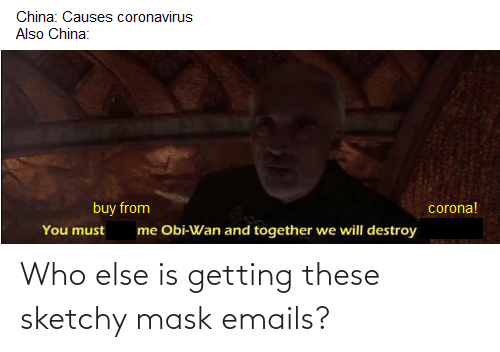 Emails: Who else is getting these sketchy mask emails?