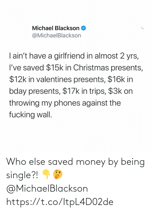 Single: Who else saved money by being single?! 👇🤔 @MichaelBlackson https://t.co/ItpL4D02de