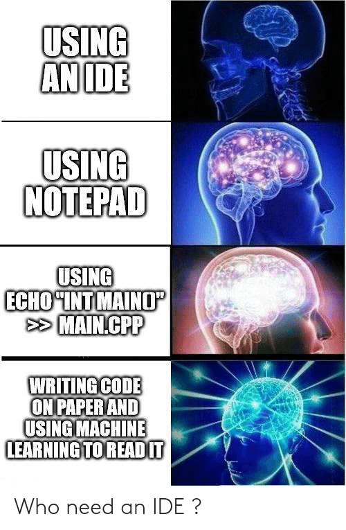 ide: Who need an IDE ?