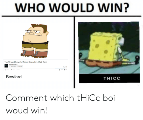 Most Powerful Anime Characters: WHO WOULD WIN?  Top 10 Most Powerful Anime Characters Of All Time  WatchMojo.com  Subscribed  10,883.360  44,160  Add to  share  More  Bewford  THICC Comment which tHiCc boi woud win!