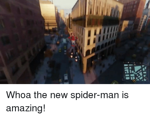 Spider, SpiderMan, and Dank Memes: Whoa the new spider-man is amazing!