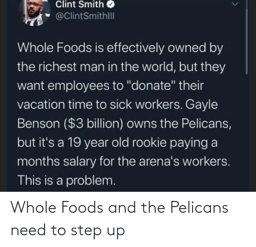 step: Whole Foods and the Pelicans need to step up