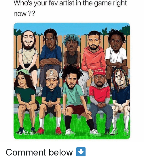 Memes, The Game, and Game: Who's your fav artist in the game right  now?? Comment below ⬇️