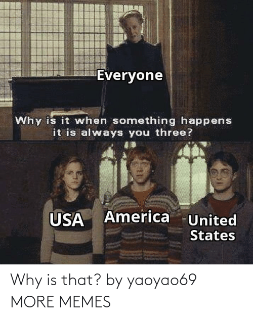 Is That: Why is that? by yaoyao69 MORE MEMES