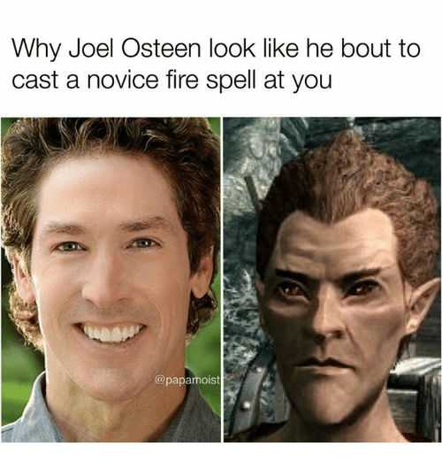 Bouts: Why Joel Osteen look like he bout to  cast a novice fire spell at you  @papamoist