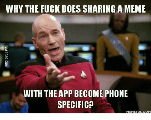 why the fuck does sharing a meme with the app 13567617 ✅ 25 best memes about meme app android meme app android memes,Meme App