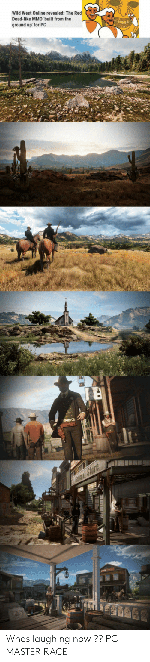 master race: Wild West Online revealed: The Red  Dead-like MMO 'built from the  ground up' for PC  lt: Whos laughing now ?? PC MASTER RACE