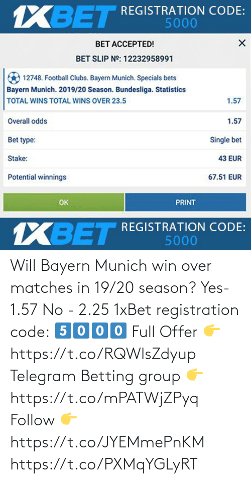 Matches: Will Bayern Munich win over matches in 19/20 season?  Yes- 1.57  No - 2.25  1xBet registration code: 5⃣0⃣0⃣0⃣  Full Offer 👉 https://t.co/RQWlsZdyup  Telegram Betting group 👉 https://t.co/mPATWjZPyq  Follow 👉 https://t.co/JYEMmePnKM https://t.co/PXMqYGLyRT