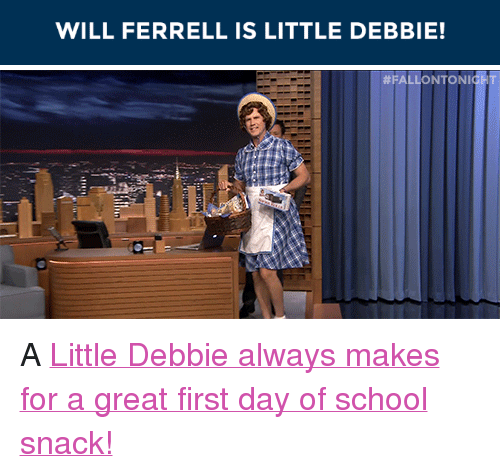 """ferrell: WILL FERRELL IS LITTLE DEBBIE!   <p>A<a href=""""https://www.youtube.com/watch?v=s8rev7S3lC8&amp;t=310s"""" target=""""_blank"""">Little Debbie always makes for a great first day of school snack!</a></p>"""