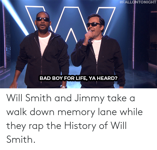 Https Youtu: Will Smith and Jimmy take a walk down memory lane while they rap the History of Will Smith.