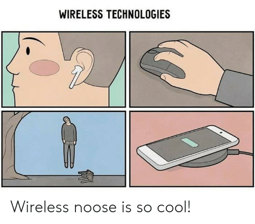 Cool, Wireless, and Noose: WIRELESS TECHNOLOGIES Wireless noose is so cool!