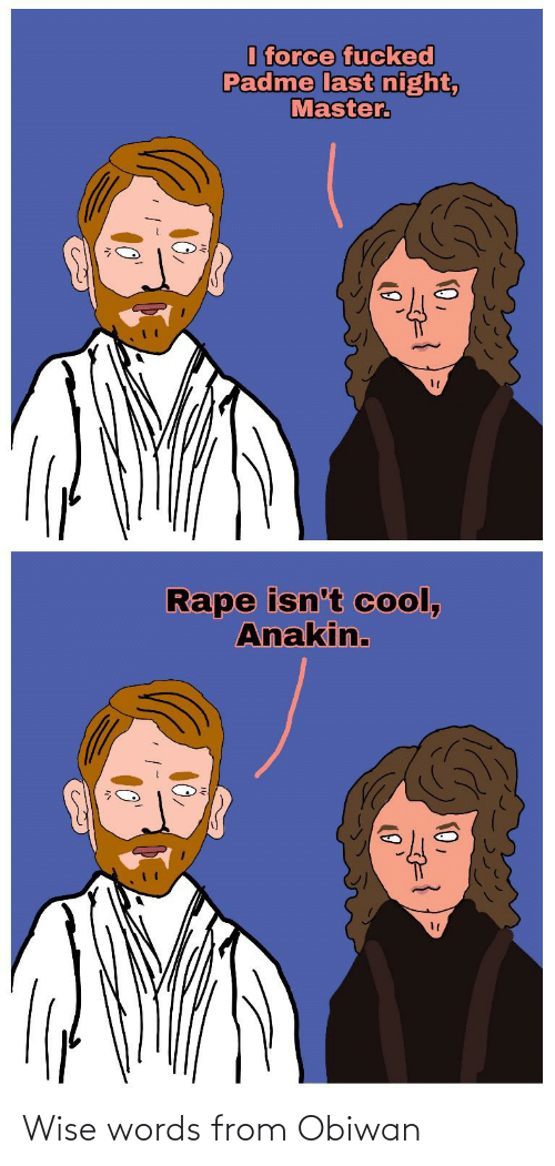 Wise Words: Wise words from Obiwan