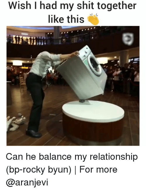 Rockies: Wish had my shit together  like this Can he balance my relationship (bp-rocky byun)   For more @aranjevi