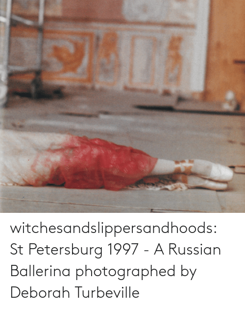 Russian: witchesandslippersandhoods: St Petersburg 1997 - A Russian Ballerina photographed by Deborah Turbeville