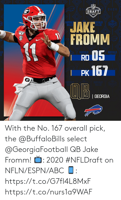 Pick: With the No. 167 overall pick, the @BuffaloBills select @GeorgiaFootball QB Jake Fromm!  📺: 2020 #NFLDraft on NFLN/ESPN/ABC 📱: https://t.co/G7fI4L8MxF https://t.co/nurs1a9WAF