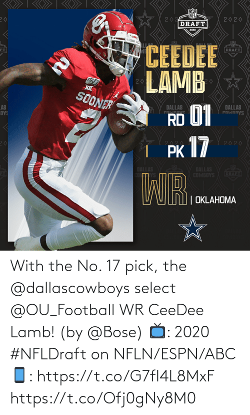 Dallascowboys: With the No. 17 pick, the @dallascowboys select @OU_Football WR CeeDee Lamb!  (by @Bose)  📺: 2020 #NFLDraft on NFLN/ESPN/ABC 📱: https://t.co/G7fI4L8MxF https://t.co/Ofj0gNy8M0