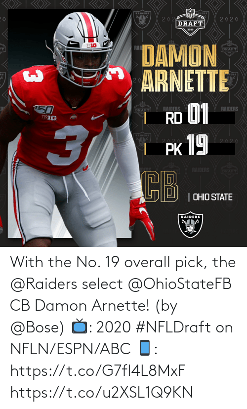 Select: With the No. 19 overall pick, the @Raiders select @OhioStateFB CB Damon Arnette! (by @Bose)  📺: 2020 #NFLDraft on NFLN/ESPN/ABC 📱: https://t.co/G7fI4L8MxF https://t.co/u2XSL1Q9KN
