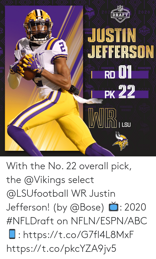 Select: With the No. 22 overall pick, the @Vikings select @LSUfootball WR Justin Jefferson! (by @Bose)  📺: 2020 #NFLDraft on NFLN/ESPN/ABC 📱: https://t.co/G7fI4L8MxF https://t.co/pkcYZA9jv5