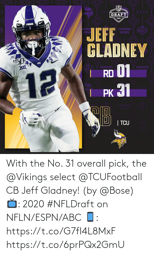 Select: With the No. 31 overall pick, the @Vikings select @TCUFootball CB Jeff Gladney! (by @Bose)  📺: 2020 #NFLDraft on NFLN/ESPN/ABC 📱: https://t.co/G7fI4L8MxF https://t.co/6prPQx2GmU