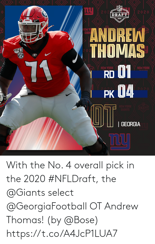 Giants: With the No. 4 overall pick in the 2020 #NFLDraft, the @Giants select @GeorgiaFootball OT Andrew Thomas!  (by @Bose) https://t.co/A4JcP1LUA7