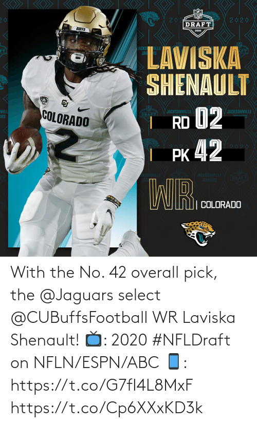 Select: With the No. 42 overall pick, the @Jaguars select @CUBuffsFootball WR Laviska Shenault!  📺: 2020 #NFLDraft on NFLN/ESPN/ABC 📱: https://t.co/G7fI4L8MxF https://t.co/Cp6XXxKD3k