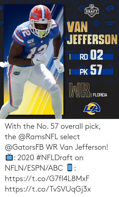 van: With the No. 57 overall pick, the @RamsNFL select @GatorsFB WR Van Jefferson!  📺: 2020 #NFLDraft on NFLN/ESPN/ABC 📱: https://t.co/G7fI4L8MxF https://t.co/TvSVUqGj3x